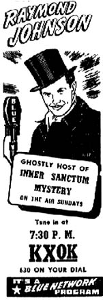 Inner Sanctum Mysteries aired from January 7, 1941 to October 5, 1952